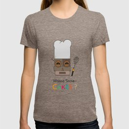 Wanna Some Cakes? T-shirt