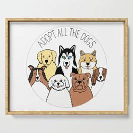 Adopt All the Dogs Serving Tray