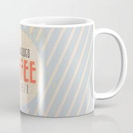 Fresh Brewed Coffee Coffee Mug