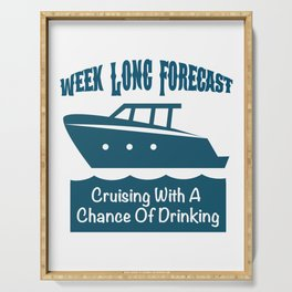 Week Long Forecast Cruising With A Chance Of Drinking Serving Tray