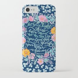 Let Your Light Shine- Matthew 5:16 iPhone Case