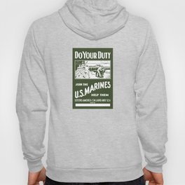 Do Your Duty - Join The US Marines Hoody
