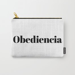 Obediencia Carry-All Pouch