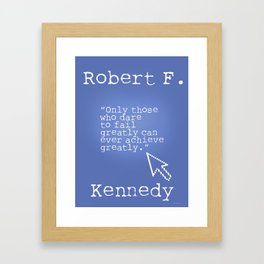 Robert F. Kennedy quote Framed Art Print