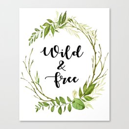 Wild And Free Leaf Print Canvas Print
