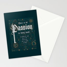 There Is No Passion In Living Small Stationery Cards