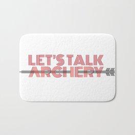 LET'S TALK ARCHERY Bath Mat