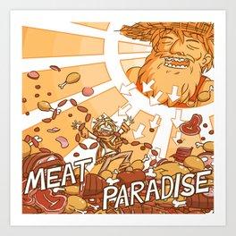 MEAT PARADISE Art Print
