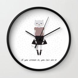 If you dream it, you can do it. Kawaii cat girl, greeting card Wall Clock