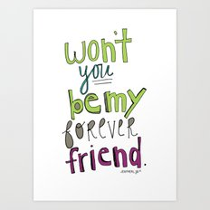 Forever Friend Art Print