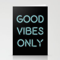 good vibes only Stationery Cards featuring Good Vibes Only by Ink and Paint Studio