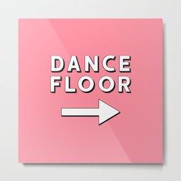 Dance Floor Metal Print