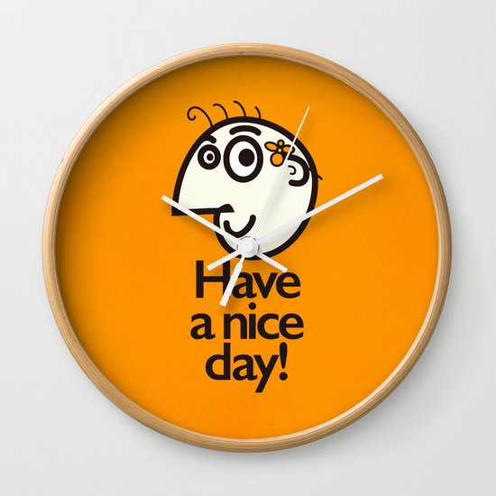 Have A Nice Day Happy Character Wall Clock