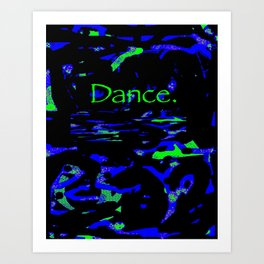 Dance (blue green) Art Print