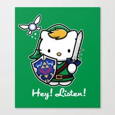 Hey! Listen! Canvas Print