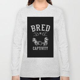 Bred In Captivity Long Sleeve T-shirt