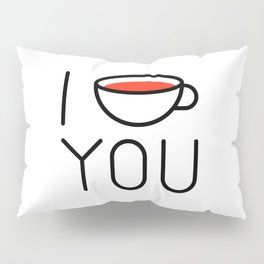 I Coffee You - Love, Coffeeholic Pillow Sham
