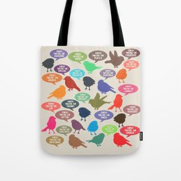 Birdsong_Gosh Quotes by Garima & Rachel Tote Bag