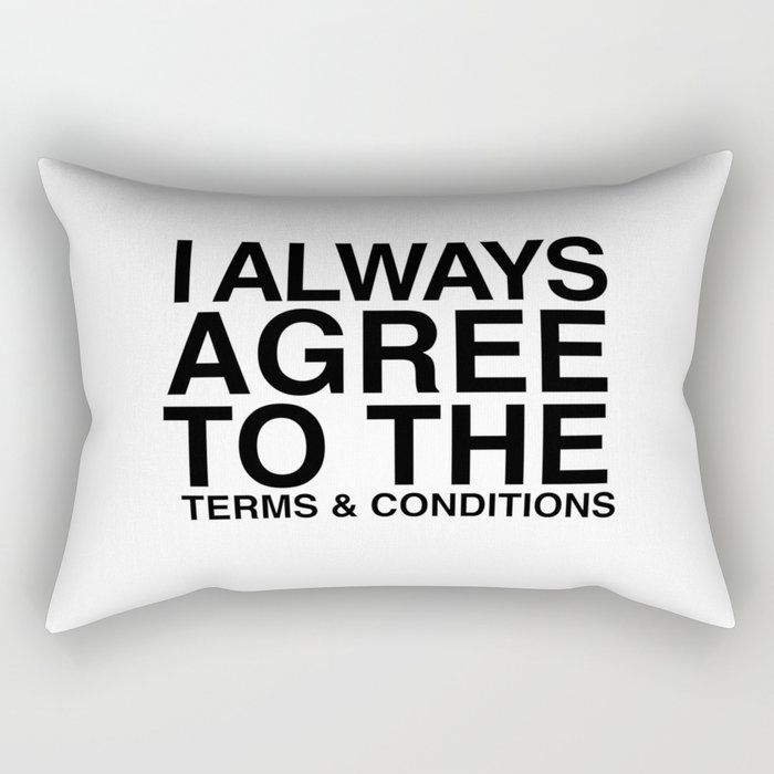 Terms and Conditions Rectangular Pillow