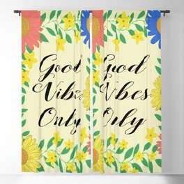 Good Vibes Only Blackout Curtain