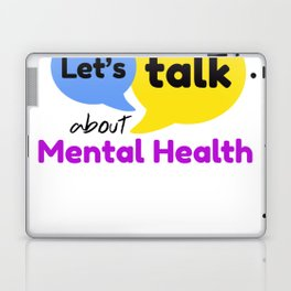 Let's talk about mental health Laptop & iPad Skin