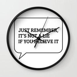 It's Not a Lie Wall Clock