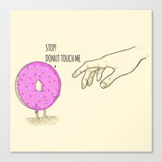 Donut Touch me Canvas Print