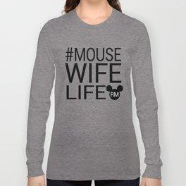#MOUSEWIFELIFE BLACK Long Sleeve T-shirt