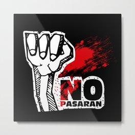 No Pasaran Metal Print