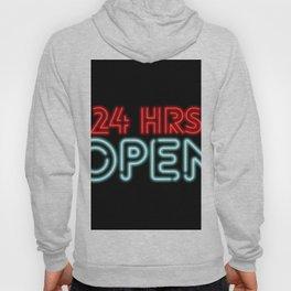 Open 24 Hours Neon Sign  Hoody