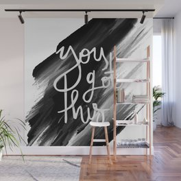 YOU GOT THIS HANDLETTERING QUOTE Wall Mural