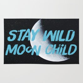 Stay Wild moon Child (half moon) Rug