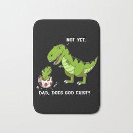 T-Rex Dinosaur Dad Does God Exist Funny Atheist Bath Mat