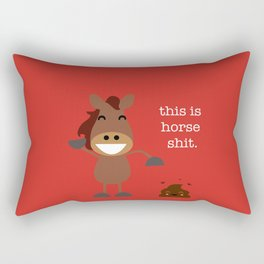 This is Horse Shit Rectangular Pillow