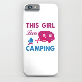 This Girl Loves Camping pp iPhone Case