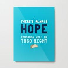 There's Always Hope... Metal Print