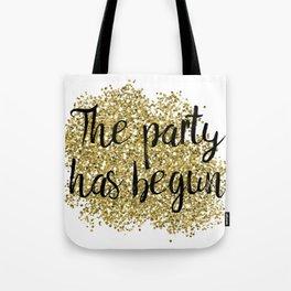 The party has begun - golden jazz Tote Bag