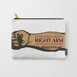 Lend Your Strong Right Arm -- Enlist Now Carry-All Pouch