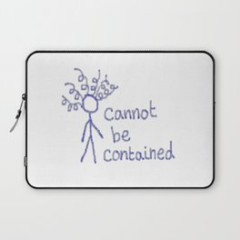 Cannot Be Contained Laptop Sleeve