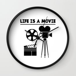 LIFE IS A MOVIE Wall Clock