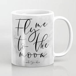 Fly Me To The Moon,Music Quote,Song Lyrics,Love Quote,Love Sign,Valentines,Quote Posters Coffee Mug