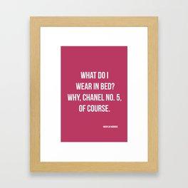 What Do I Wear In Bed? Framed Art Print