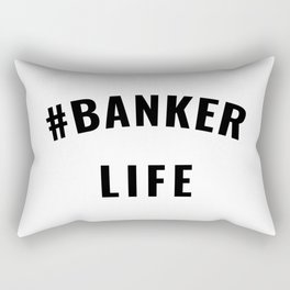 #Banker Life Black Typography Rectangular Pillow