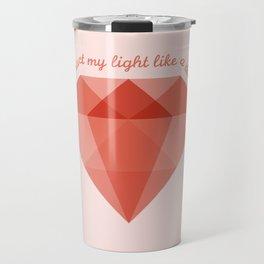 Refract My Light  Travel Mug