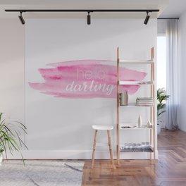Hello Darling Wall Mural