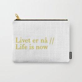 Livet er na Carry-All Pouch