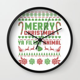 Merry Christmas Ya Filthy Animal - Ugly Wall Clock