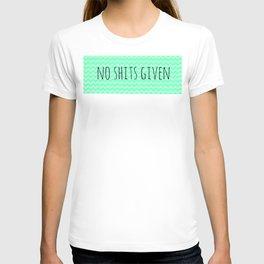 No Shits Given T-shirt