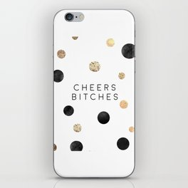 CHEERS BITCHES SIGN, Funny Bar Decor,Funny Print,Bar Wall Decor,Home Bar Decor,Party Gift,Drink Sign iPhone Skin