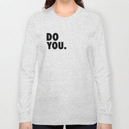 Do You Boo Long Sleeve T-shirt